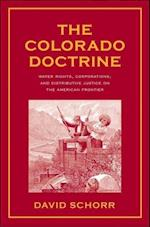 The Colorado Doctrine (Yale Law Library Series in Legal History and Reference)