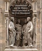 Orsanmichele and the History and Preservation of the Civic Monument (National Gallery of Art, Washington, nr. 76)