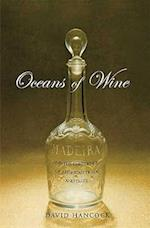 Oceans of Wine (The Lewis Walpole Series in Eighteenth-Century Culture and History)