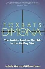 Foxbats Over Dimona af Isabella Ginor