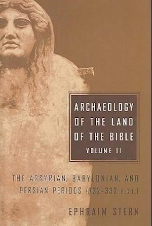 Archaeology of the Land of the Bible, Volume II