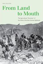 From Land to Mouth (Yale Agrarian Studies Series)