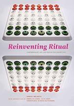 Reinventing Ritual af Daniel Belasco