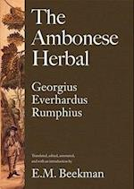 The Ambonese Herbal, Volume 1 af E M Beekman, Georgius Everhardus Rumphius