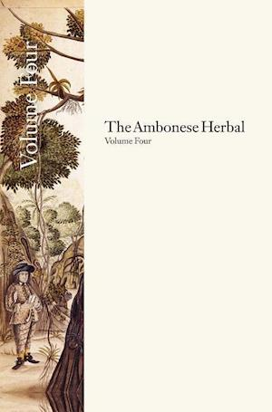Bog, hardback The Ambonese Herbal, Volume 4 af E M Beekman, Georgius Everhardus Rumphius
