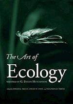 The Art of Ecology af Thomas E Lovejoy, Melinda D Smith, David M Post