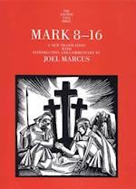 Mark 8-16 af Joel Marcus