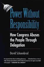 Power Without Responsibility af David Schoenbrod
