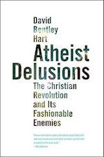 Atheist Delusions af David Bentley Hart