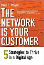 The Network Is Your Customer af David Rogers