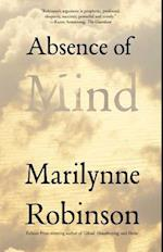 Absence of Mind (TERRY LECTURES)