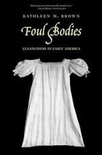 Foul Bodies (Society and the Sexes in the Modern Worl)