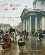 City of Gold and Mud (Paul Mellon Centre for Studies in British Art)