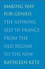 Making Way for Genius