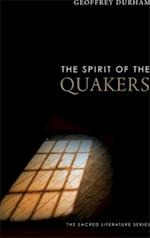 Spirit of the Quakers (The Spirit of..)