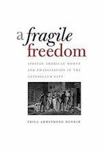 A Fragile Freedom af Erica Armstrong Dunbar