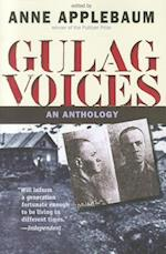 Gulag Voices (Annals of Communism)