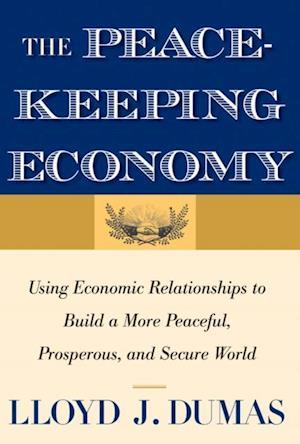 Peacekeeping Economy af Lloyd J Dumas