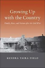 Growing Up with the Country (Lamar Series in Western History)