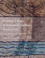 Painting a Map of Sixteenth-Century Mexico City (Beinecke Rare Book and Manuscript Library)
