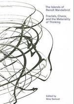 The Islands of Benoit Mandelbrot (Bard Graduate Center for Studies in the Decorative Arts, Design & Culture S)