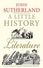 A Little History of Literature af John Sutherland