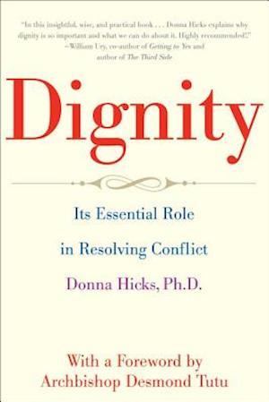 Bog, paperback Dignity af Donna Hicks