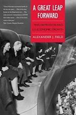 A Great Leap Forward (Yale Series in Economic And Financial History)