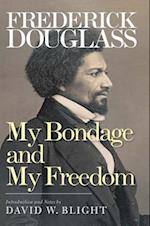 My Bondage and My Freedom af Frederick douglass