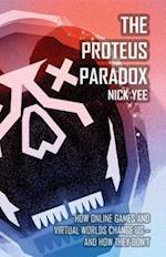 The Proteus Paradox