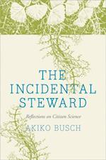 Incidental Steward af Akiko Busch