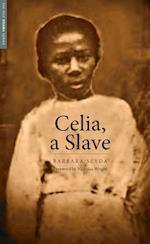 Celia, a Slave (Yale Drama Series)