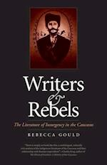 Writers and Rebels (Eurasia Past and Present)