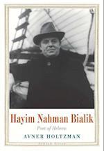 Hayim Nahman Bialik (Jewish Lives)