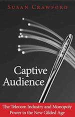 Captive Audience af Susan Crawford