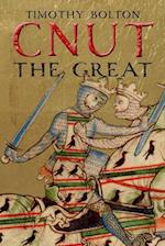 Cnut the Great (The English Monarchs Series)