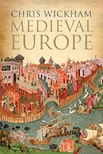 Medieval Europe af Chris Wickham