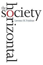 The Horizontal Society af Lawrence M. Friedman