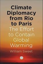 Climate Diplomacy from Rio to Paris