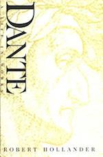 Dante: A Life in Works