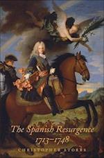 The Spanish Resurgence, 1713-1748