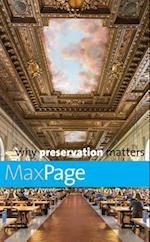 Why preservation matters (Why X Matters)