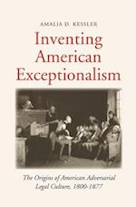 Inventing American Exceptionalism (Yale Law Library Series in Legal History and Reference)