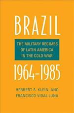 Brazil, 1964-1985 (The Yale hoover Series on Authoritarian Regimes)