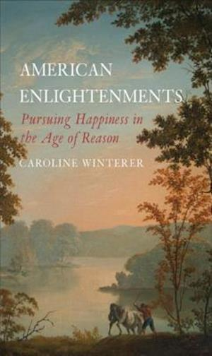 American Enlightenments af Caroline Winterer
