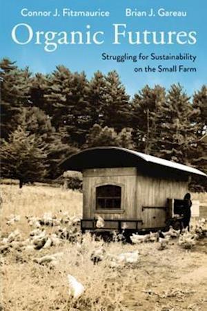 Organic Futures af Brian Gareau, Connor J. Fitzmaurice