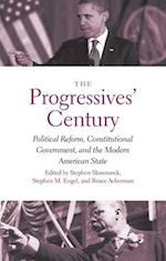 The Progressives' Century (The Institution for Social and Policy Studies)