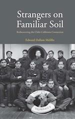 Strangers on Familiar Soil (Yale Agrarian Studies Series)