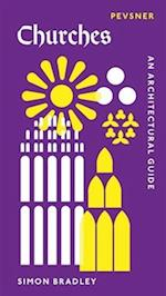 Churches (Pevsner Architectural Guides Introductions)