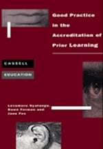 Good Practice in the Accreditation of Prior Learning (Cassell Education)
